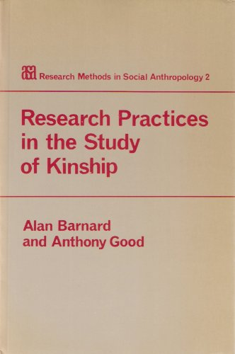 9780120789818: Research Practices in the Study of Kinship (Research Methods in Social Anthropology)