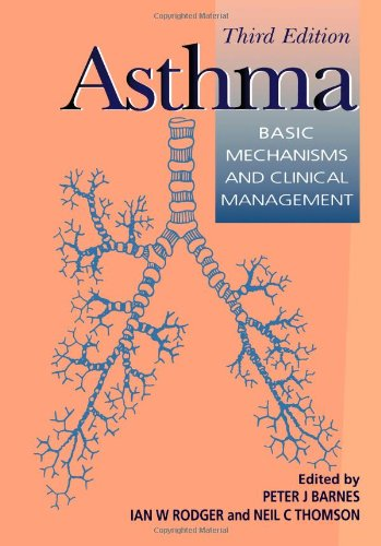 9780120790272: Asthma, Third Edition: Basic Mechanisms and Clinical Management