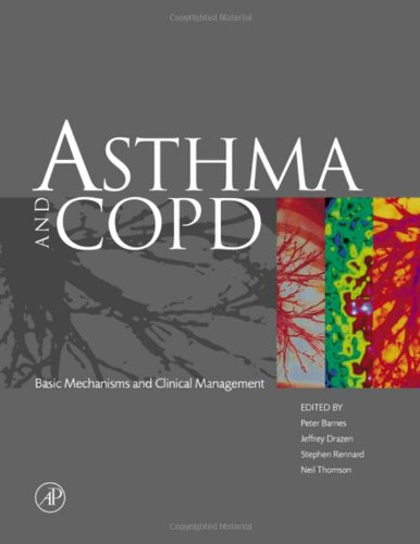 9780120790289: Asthma and COPD: Basic Mechanisms and Clinical Management
