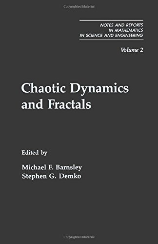 9780120790609: Chaotic Dynamics and Fractals (Notes and Reports in Mathematics in Science and Engineering Series)