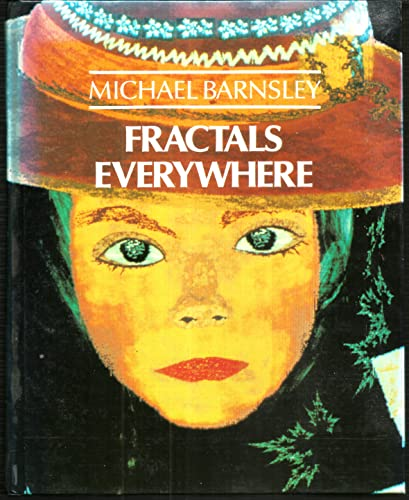 9780120790623: Fractals Everywhere: The First Course in Deterministic Fractal Geometry
