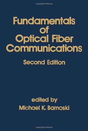 9780120791514: Fundamentals of Optical Fiber Communications