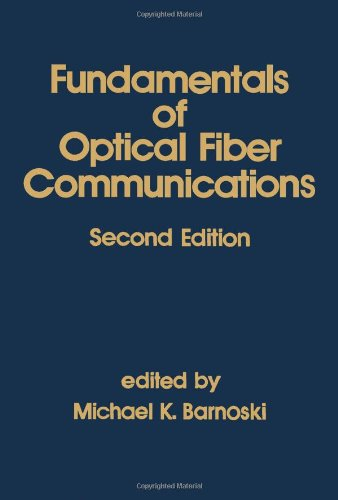 9780120791514: Fundamentals of Optical Fiber Communications