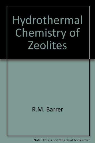 9780120793600: Hydrothermal Chemistry of Zeolites