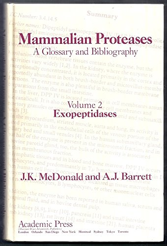9780120795024: Exopeptidases, Volume 2: A Glossary and Bibliography (Mammalian Proteases)