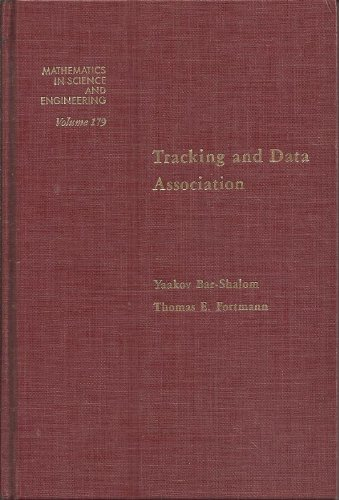 9780120797608: Tracking and Data Association (Mathematics in Science and Engineering, Vol. 179)