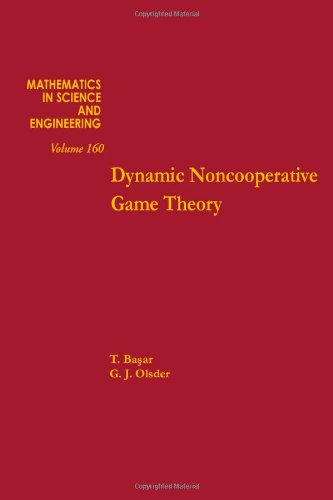 9780120802203: Dynamic Noncooperative Game Theory (Mathematics in Science & Engineering)