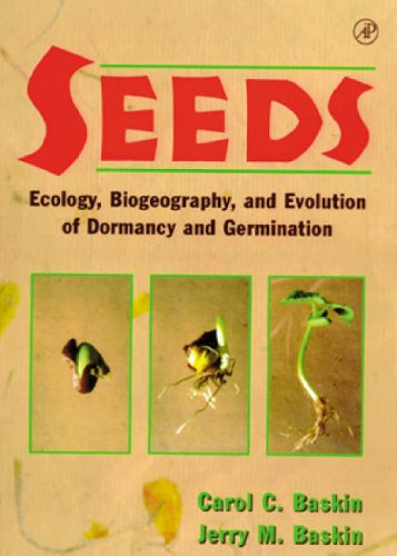 9780120802609: Seeds: Ecology, Biogeography, and, Evolution of Dormancy and Germination