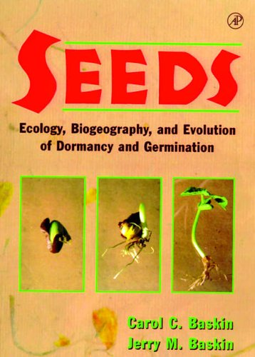 9780120802630: Seeds: Ecology, Biogeography, and, Evolution of Dormancy and Germination