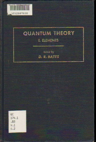 9780120814015: Quantum Theory, Pt. 1: Elements