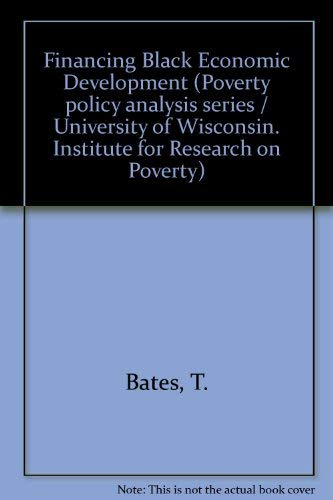 9780120816507: Financing Black Economic Development (Institute for Research on Poverty policy analysis series)