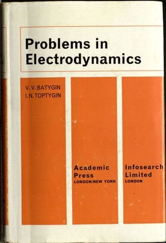 9780120821501: Problems in Electrodynamics
