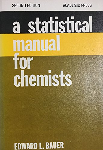 9780120827565: Statistical Manual for Chemists