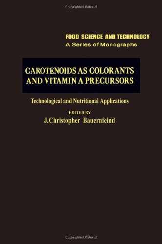 9780120828500: Carotenoids as Colorants and Vitamin A Precursors: Technological and Nutritional Applications (Food Science and Technology)