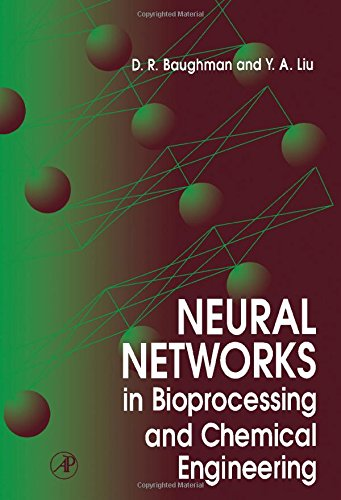 9780120830305: Neural Networks in Bioprocessing and Chemical Engineering