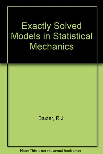 9780120831807: Exactly Solved Models in Statistical Mechanics