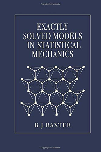 9780120831821: Exactly Solved Models in Statistical Mechanics