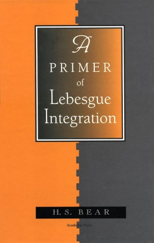 9780120839704: A Primer of Lebesgue Integration