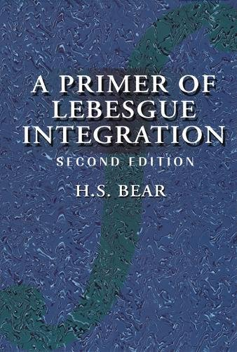 9780120839711: A Primer of Lebesgue Integration, Second Edition