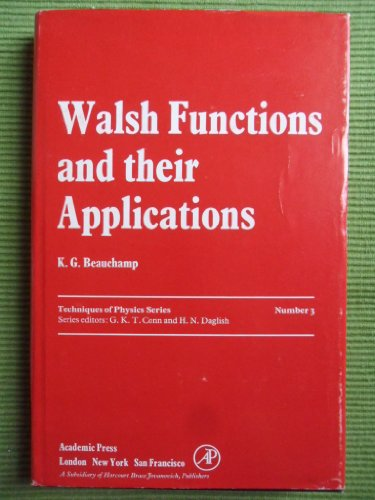 9780120840502: Walsh Functions and Their Applications (Techniques of physics)