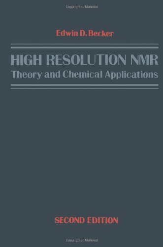 9780120846603: High Resolution NMR: Theory and Chemical Applications