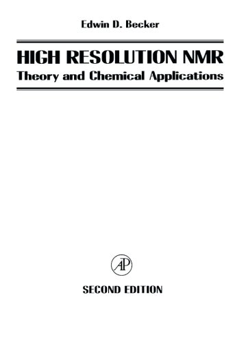 9780120846610: High Resolution NMR: Theory and Chemical Applications