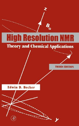 9780120846627: High Resolution NMR, Third Edition: Theory and Chemical Applications