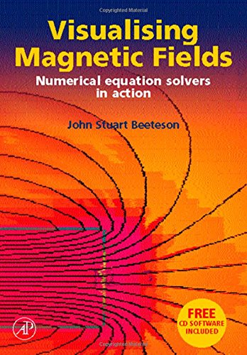 Visualising magnetic fields numerical equation solvers in: John Stuart Beeteson
