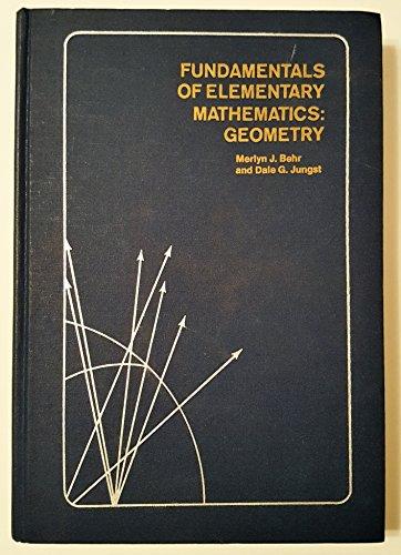 9780120847402: Fundamentals of Elementary Mathematics: Geometry