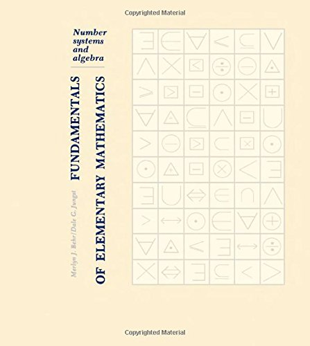 9780120847501: Fundamentals of Elementary Mathematics: Number Systems and Algebra
