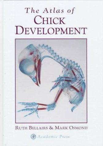 9780120847907: The Atlas of Chick Development