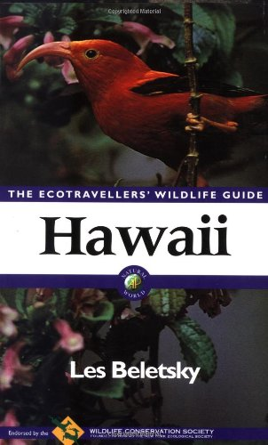 Hawaii: The Ecotravellers' Wildlife Guide (Ecotravellers Wildlife Guides): Les Beletsky