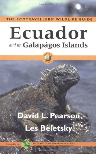 Ecuador and Its Galápagos Islands (The Ecotravellers' Wildlife Guide)