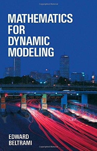 9780120855551: Mathematics for Dynamic Modeling