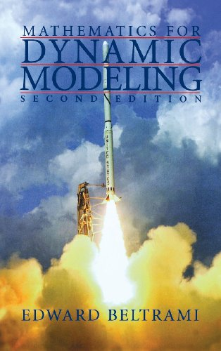 9780120855667: Mathematics for Dynamic Modeling, Second Edition