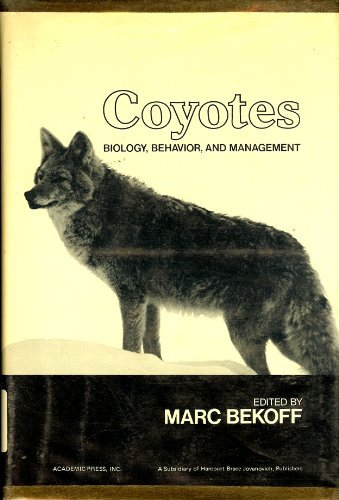 9780120860500: Coyotes: Biology, Behavior and Management