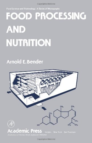 9780120864508: Food Processing and Nutrition (Food Science and Technology)