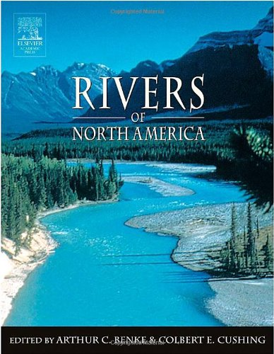 9780120882533: Rivers of North America: The Natural History