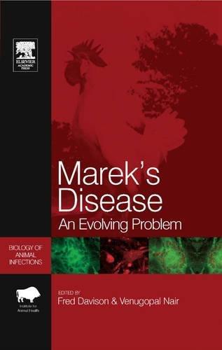 Marek's Disease:An Evolving Problem: Davison B.