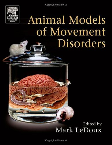 9780120883820: Movement Disorders: Genetics and Models