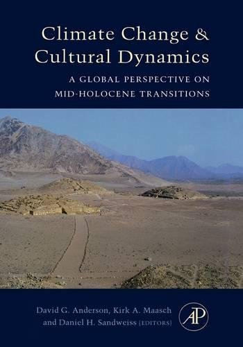 9780120883905: Climate Change and Cultural Dynamics: A Global Perspective on Mid-Holocene Transitions