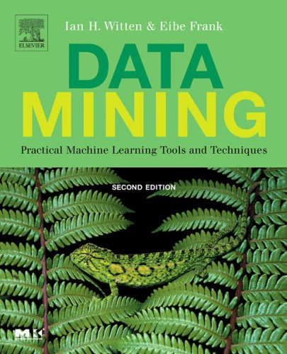 9780120884070: Data Mining: Practical Machine Learning Tools and Techniques (The Morgan Kaufmann Series in Data Management Systems)