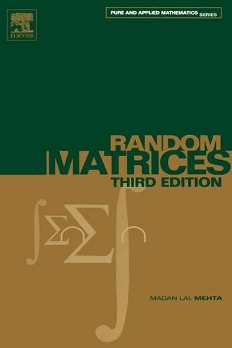 9780120884094: Random Matrices, Volume 142, Third Edition (Pure and Applied Mathematics)