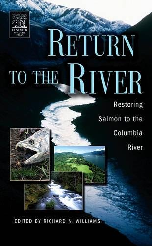 9780120884148: Return to the River: Restoring Salmon Back to the Columbia River