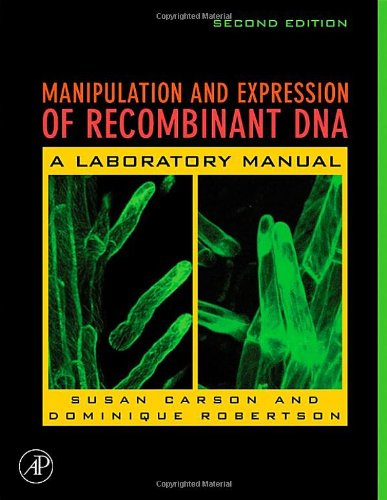 9780120884186: Manipulation and Expression of Recombinant DNA, Second Edition