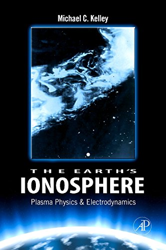 9780120884254: The Earth's Ionosphere, Volume 96, Second Edition: Plasma Physics and Electrodynamics (International Geophysics)