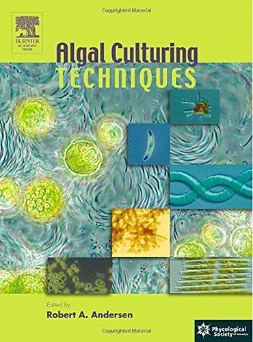 9780120884261: Algal Culturing Techniques