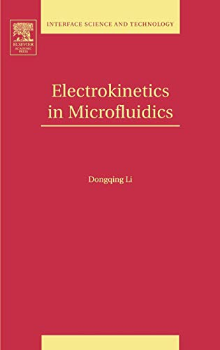 9780120884445: Electrokinetics in Microfluidics, Volume 2 (Interface Science and Technology)