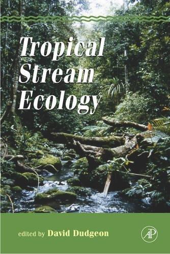9780120884490: Tropical Stream Ecology (Aquatic Ecology)