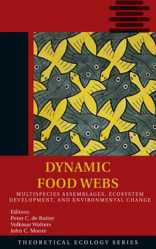 9780120884582: Dynamic Food Webs: Multispecies Assemblages, Ecosystem Development, and Environmental Change (Theoretical Ecology Series)
